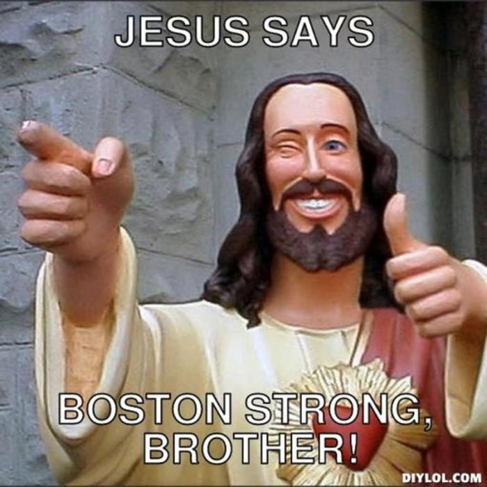 resized_jesus-says-meme-generator-jesus-says-boston-strong-brother-cee86b