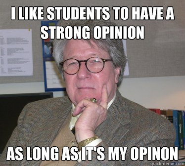 strong opinion
