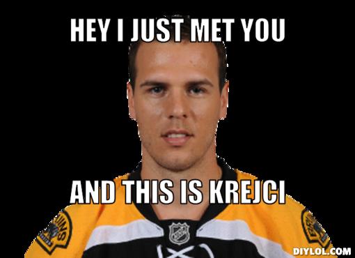 krejci-meme-generator-hey-i-just-met-you-and-this-is-krejci-f756f0.jpg