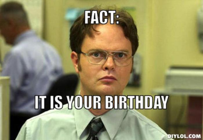 resized_dwight-schrute-meme-generator-fact-it-is-your-birthday-e93a18
